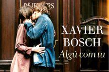 """Tertúlia literària """"Algú com tu"""" de Xavier Bosch"""